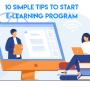 10 Simple Tips to Start e-Learning Program